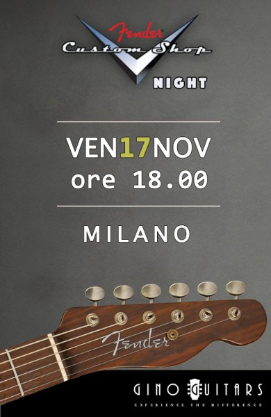 Fender Custom Shop Night - Venerdì 17 Novembre