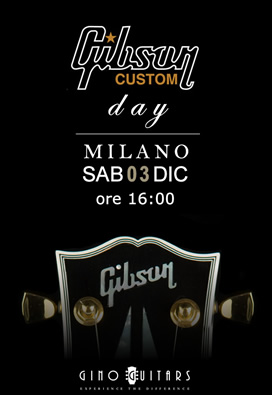 Evento Gibson Custom Shop - Made2Measure Event
